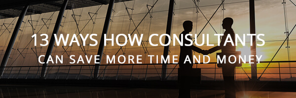 13 ways how consultants can save more time and money