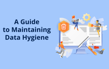 Best Practices for Maintaining Data Hygiene