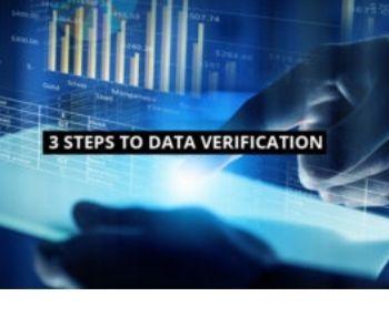 3 Steps to Data Verification