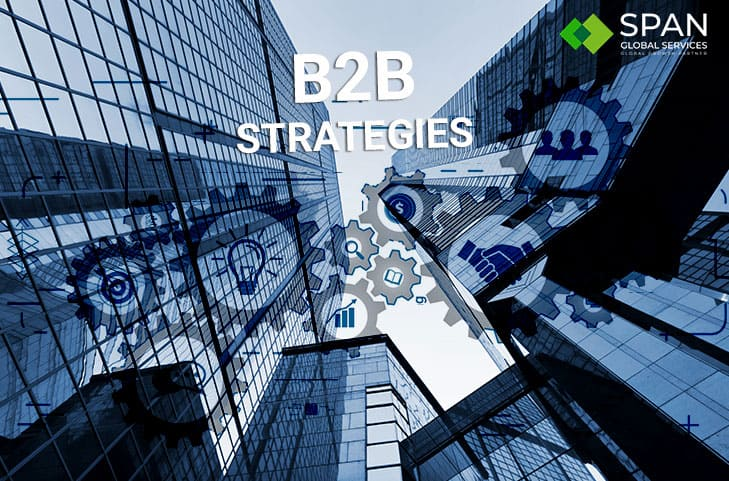 6 Strategies Every Tech Company Must Incorporate for B2B Marketing